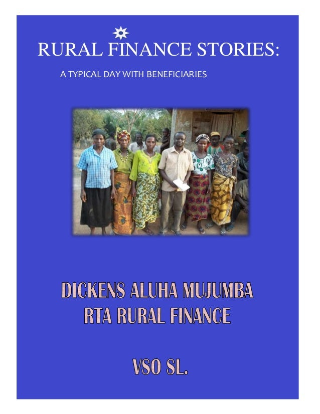 1RURAL FINANCE STORIES:A TYPICAL DAY WITH BENEFICIARIES