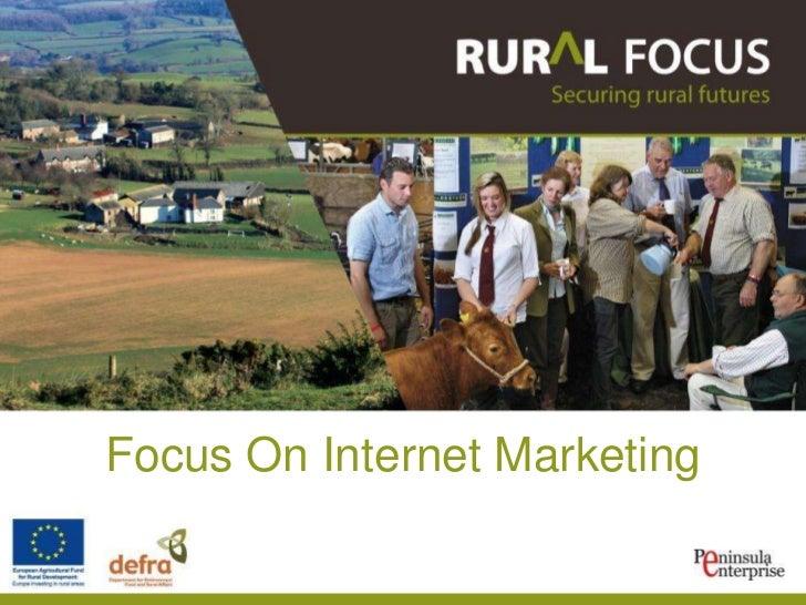 Focus On Internet Marketing