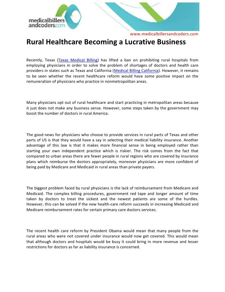 Rural Healthcare Becoming a Lucrative Business<br />Recently, Texas (Texas Medical Billing) has lifted a ban on prohibitin...