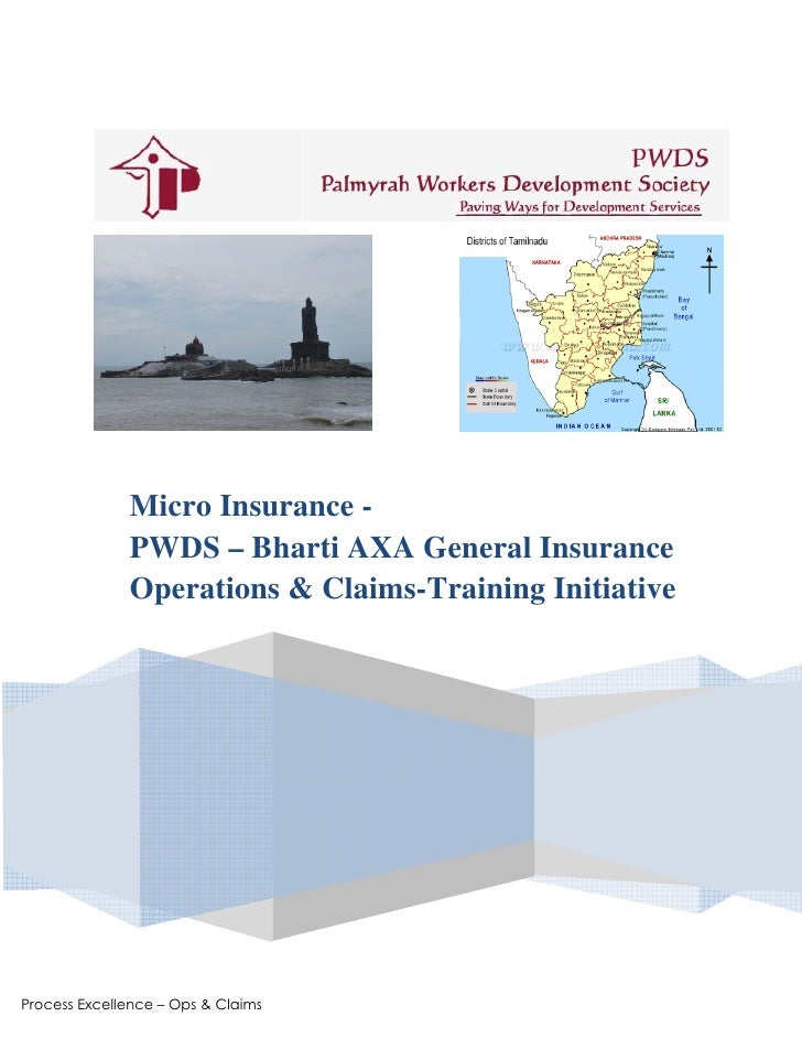 Micro Insurance -               PWDS – Bharti AXA General Insurance               Operations & Claims-Training Initiative ...