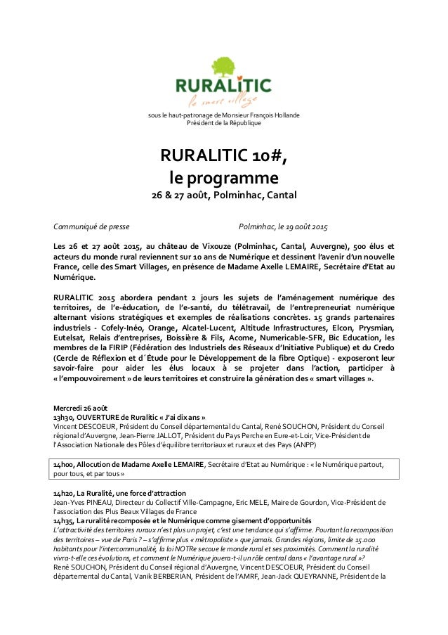 sous le haut-patronage de Monsieur François Hollande Président de la République RURALITIC 10#, le programme 26 & 27 août, ...