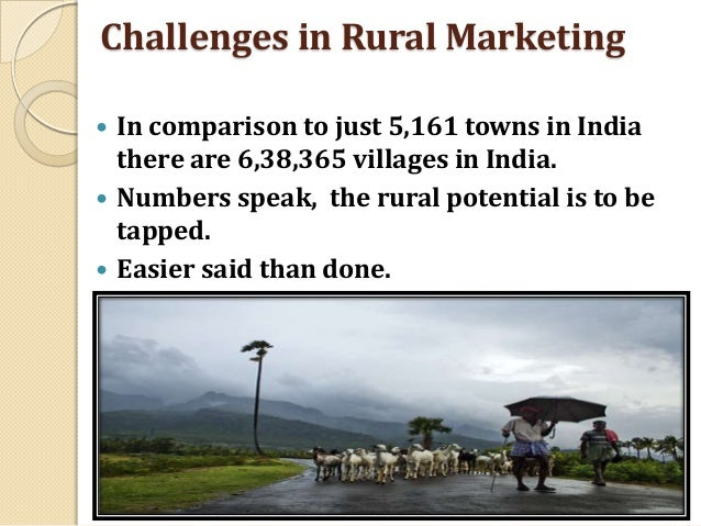 prospects for rural marketing in india Chapter iii rural marketing in india 31 introduction india lives in villages is an often quoted fact the indian rural markets with its vast size and demand base offer great opportunities.
