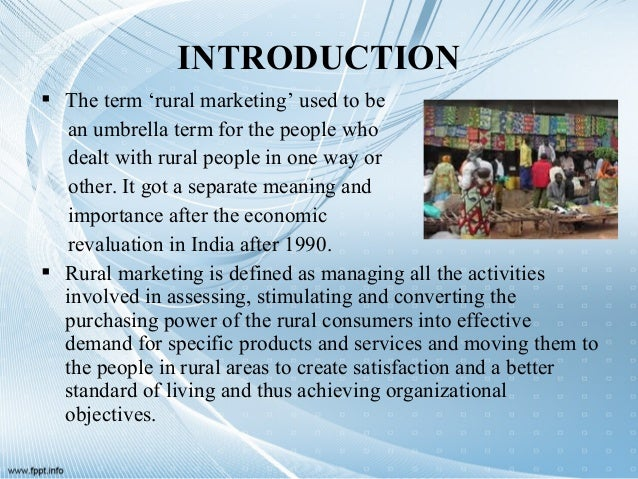 objectives of rural marketing Objectives and role of institutional finance for agricultural and rural development b m desai the three main objectives of institutional finance for.