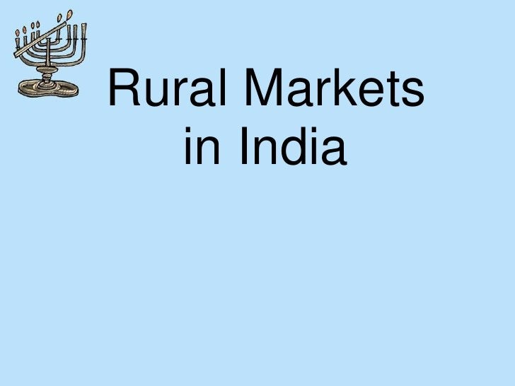 Rural Markets in India<br />