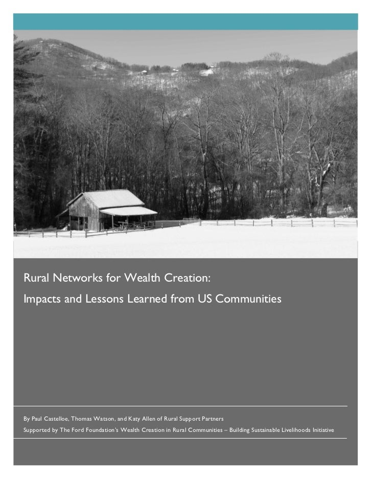 Rural Networks for Wealth Creation:Impacts and Lessons Learned from US CommunitiesBy Paul Castelloe, Thomas Watson, and Ka...