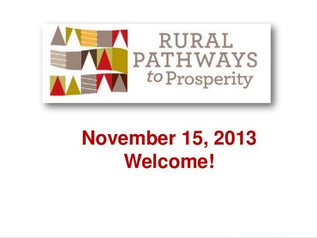 November 15, 2013 Welcome!