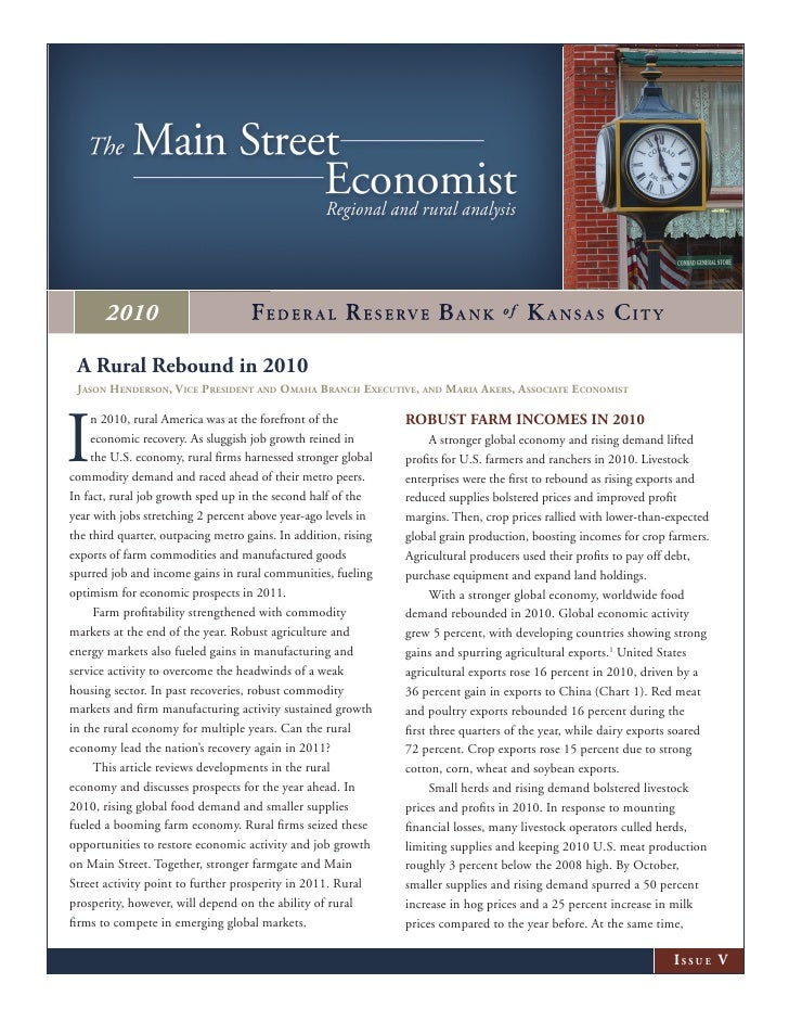 2010 A Rural Rebound in 2010 Jason Henderson, Vice President and omaHa BrancH executiVe, and maria akers, associate econom...