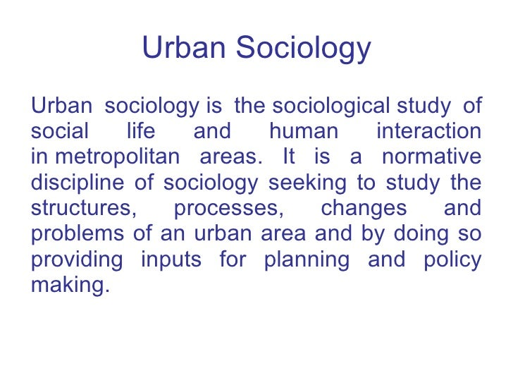 rural sociology and urban sociology Department of sociology & rural studies landing page understanding the world around and beyond us the department of sociology and rural studies is a doorway to a number of exciting opportunities for both undergraduate students and graduate students.
