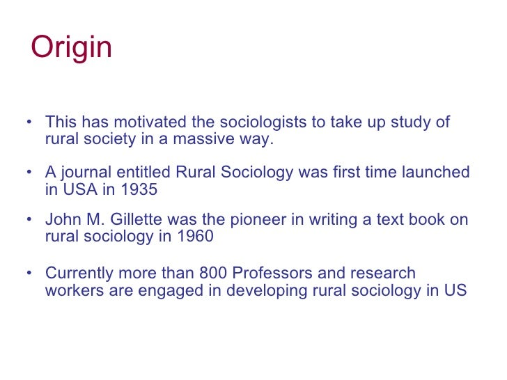 rural sociology Ru_soc 1000: rural sociology introduction to basic concepts and principles of sociology with a focus on rural populations and places.