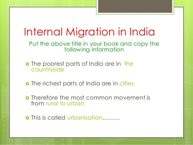 internal migration in india and citizenship Internal migration and citizenship in india  the views and conclusions expressed or implied within this article are those of the author and do not necessarily reflect the views of national defense university, the us department of defense, or any other agency of the us government.