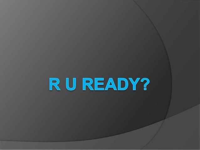 R U Ready    For The New?