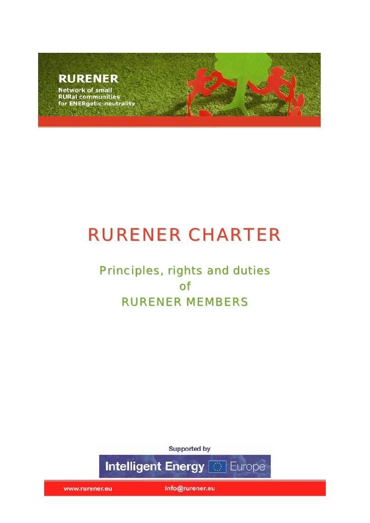 RURENER CHARTER Principles, rights and duties               of     RURENER MEMBERS