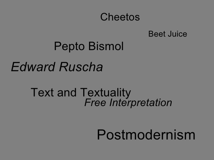 Edward Ruscha Text and Textuality Beet Juice Pepto Bismol Free Interpretation Postmodernism Cheetos