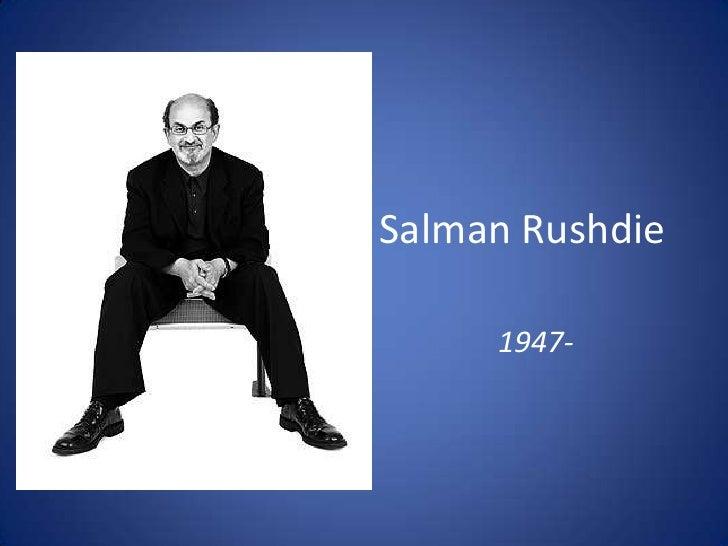 Salman Rushdie<br />1947-<br />