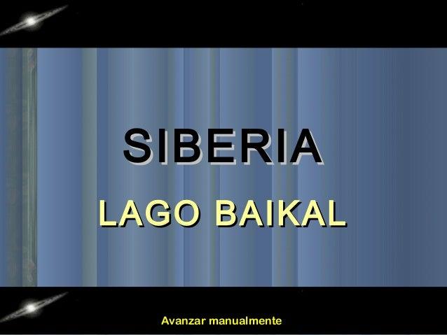 SIBERIALAGO BAIKAL  Avanzar manualmente