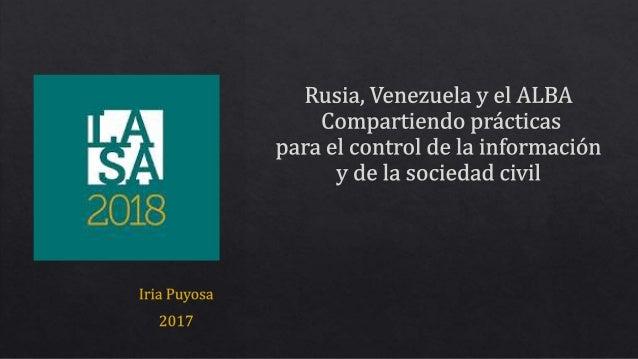 Rusia, Venezuela y el ALBA. Compartiendo prácticas para el control de la información y de la sociedad civil