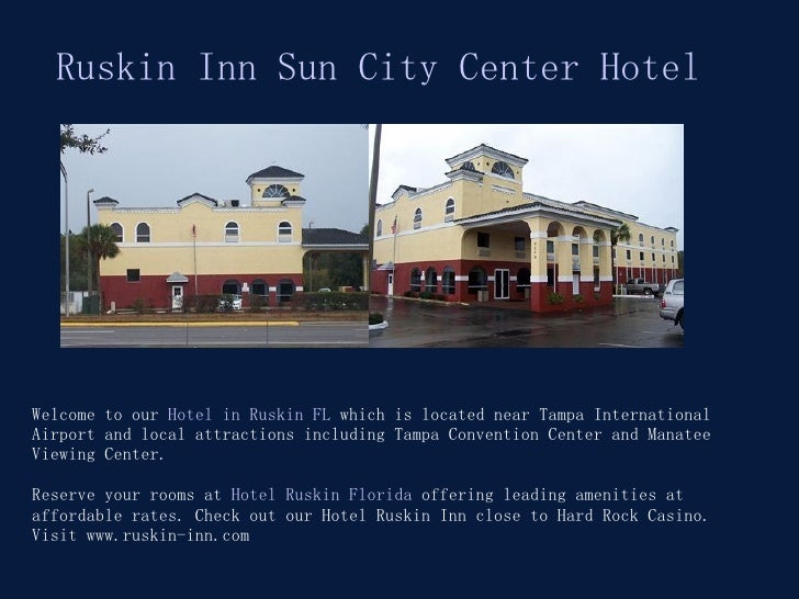 Welcome to our  Hotel in Ruskin FL  which is located near Tampa International Airport and local attractions including Tamp...