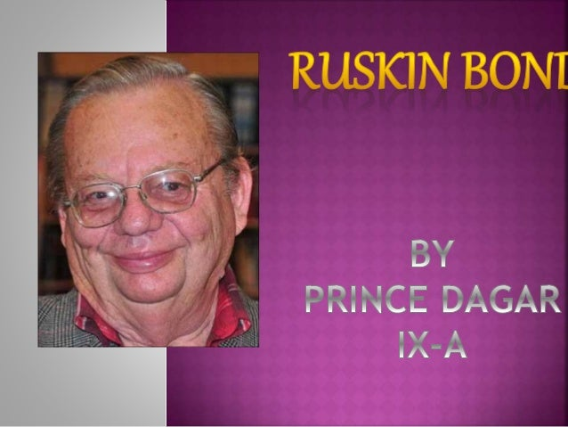 autobiography of ruskin bond 1-16 of 470 results for books: ruskin bond ruskin bond cancel the ruskin bond children's my autobiography 2 jun 2017 by ruskin bond paperback.