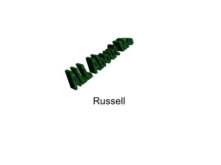 Russell  ALL About Me