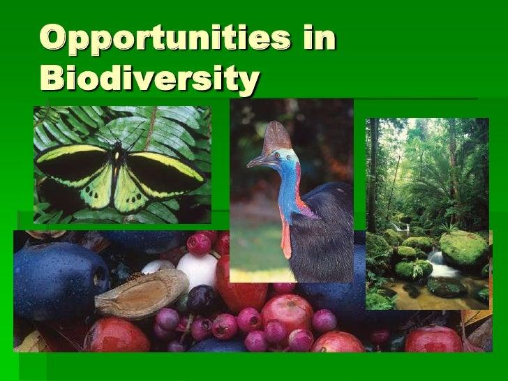 Opportunities inBiodiversity