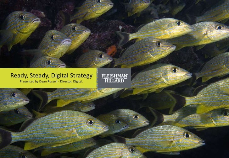 Media Trust: Ready, Steady, Digital Strategy by Dean Russell, Fleishman-Hillard