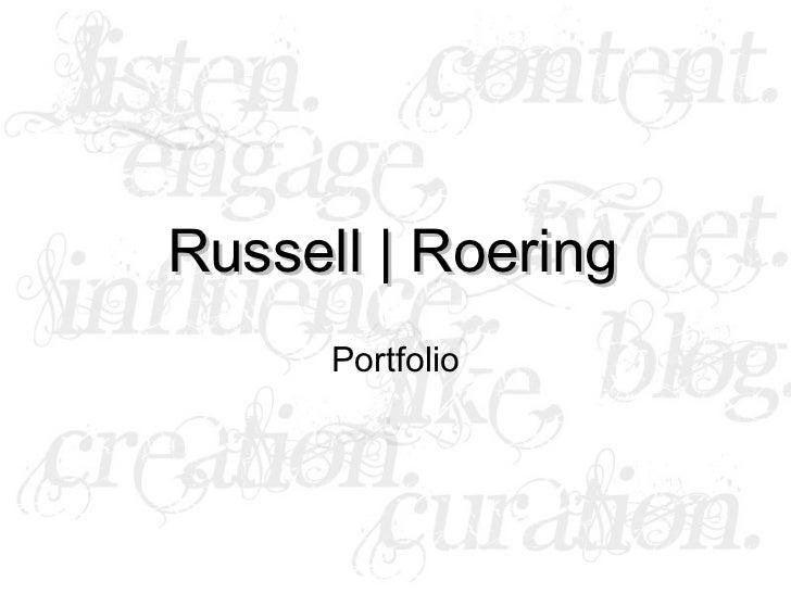 Russell | Roering Portfolio
