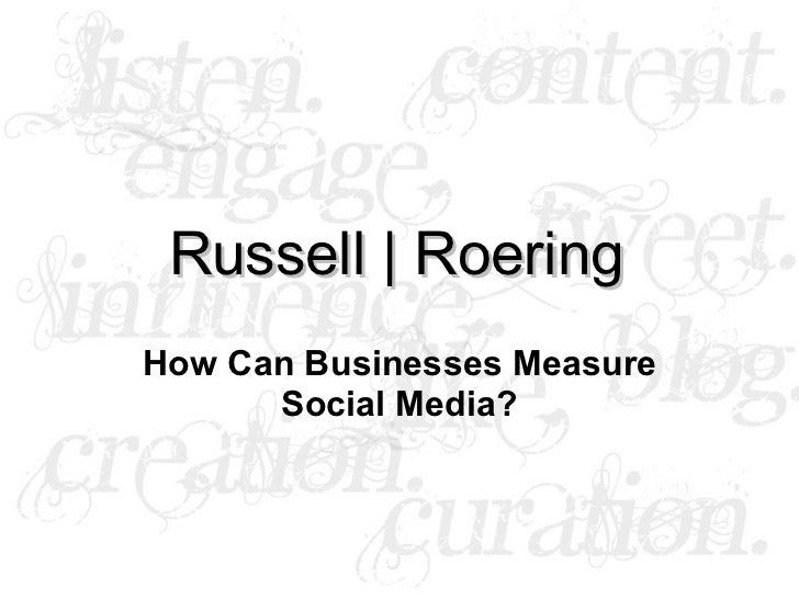 Russell | Roering How Can Businesses Measure Social Media?