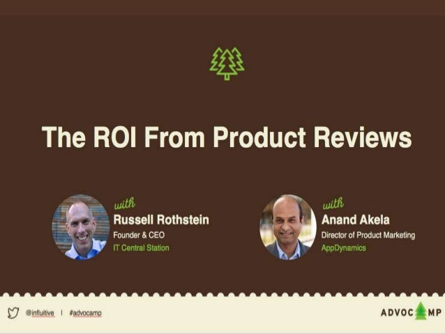 Copyright ©2016 IT Central Station.All rights reserved. The ROI of Reviews Russell Rothstein, CEO of IT Central Station An...