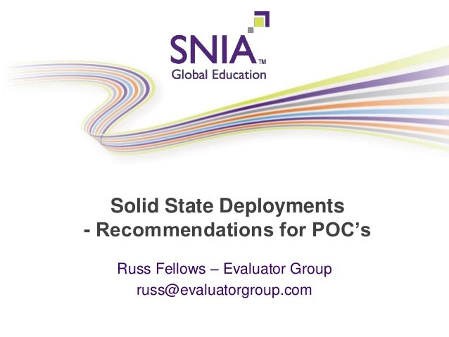 PRESENTATION TITLE GOES HERE Solid State Deployments - Recommendations for POC's Russ Fellows – Evaluator Group russ@evalu...