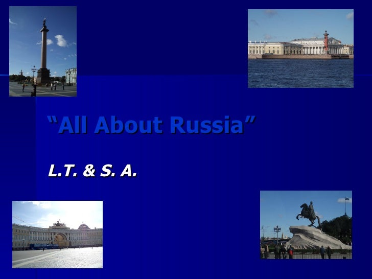 """"""" All About Russia"""" L.T. & S. A."""