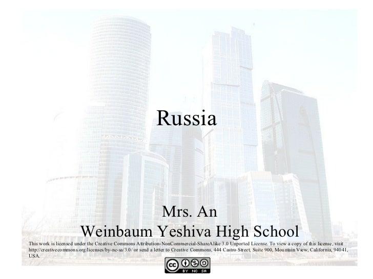 Russia                                 Mrs. An                        Weinbaum Yeshiva High SchoolThis work is licensed un...
