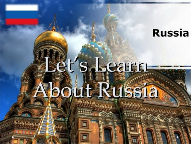 Let's LearnAbout Russia