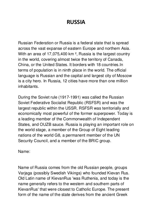 RUSSIARussian Federation or Russia is a federal state that is spreadacross the vast expanse of eastern Europe and northern...