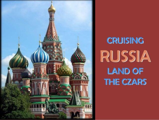 CRUISINGRUSSIALAND OFTHE CZARS