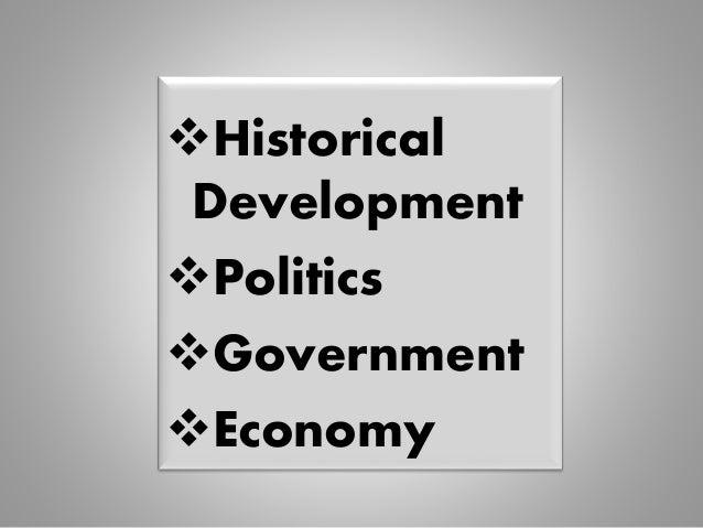 Historical Development Politics Government Economy