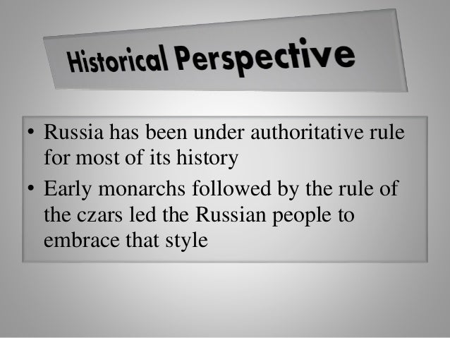 • Russia has been under authoritative rule for most of its history • Early monarchs followed by the rule of the czars led ...
