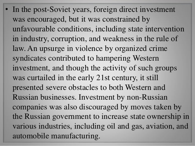 • In addition to the difficulties the country encountered in its effort to restructure the economy, Russia had been subjec...