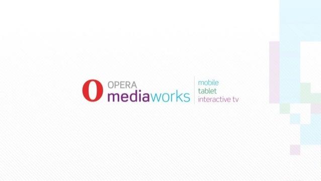 Opera Mediaworks Brands 2