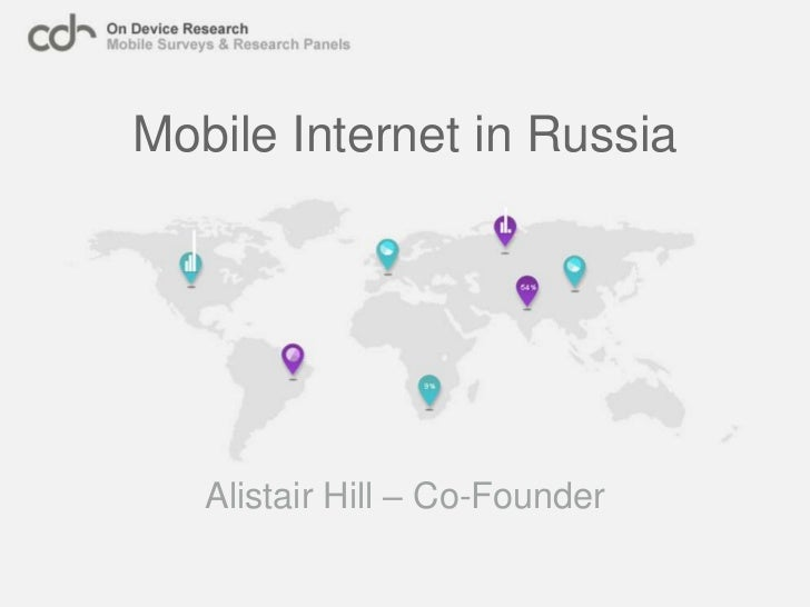 Mobile Internet in Russia<br />Alistair Hill – Co-Founder<br />