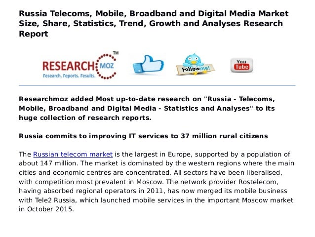 Russia Telecoms, Mobile, Broadband and Digital Media Market Size, Share, Statistics, Trend, Growth and Analyses Research R...