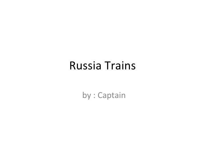 Russia Trains  by : Captain