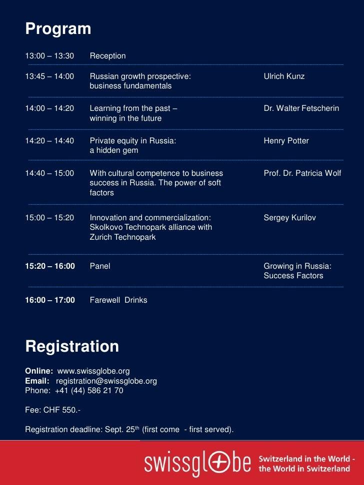 Program13:00 – 13:30      Reception13:45 – 14:00      Russian growth prospective:                   Ulrich Kunz           ...
