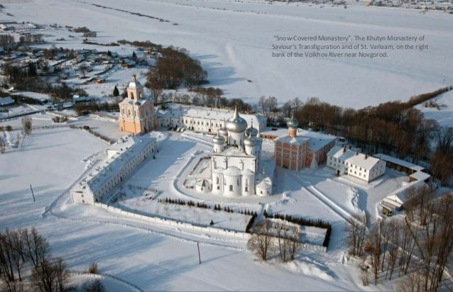 """""""Snow-Covered Monastery"""". The Khutyn Monastery of  Saviour's Transfiguration and of St. Varlaam, on the right  bank of the..."""