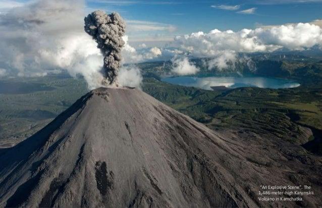 """An Explosive Scene"". The  1,486-meter-high Karymskii  Volcano in Kamchatka."