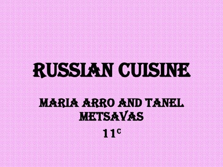 Russian cuisine Maria Arro and Tanel Metsavas 11 c