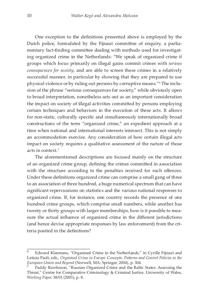 the impact of organized crimes on society An essay or paper on effects of organized crime on american culture americans at times seem to be consumed by crime, showing at one and the same time a fear of crime and a fascination with it.