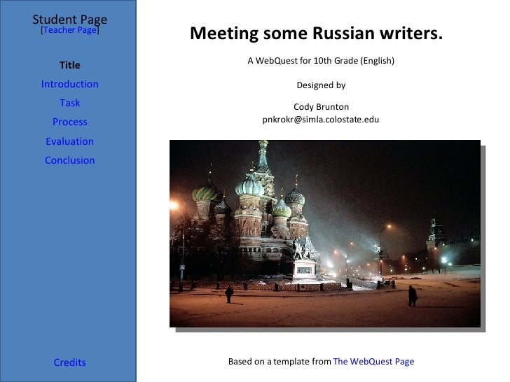 Meeting some Russian writers. Student Page Title Introduction Task Process Evaluation Conclusion Credits [ Teacher Page ] ...
