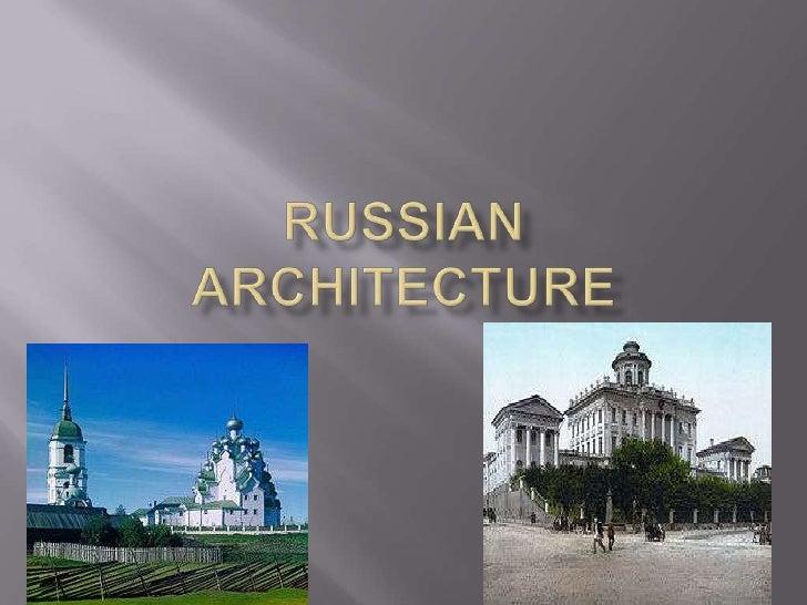 Russian Architecture<br />