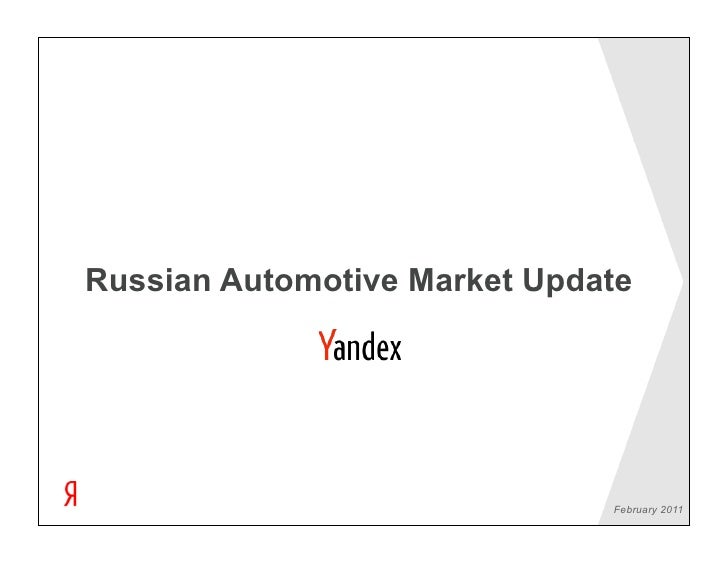 Russian Automotive Market Update                              February 2011