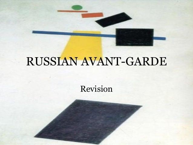 RUSSIAN AVANT-GARDE Revision